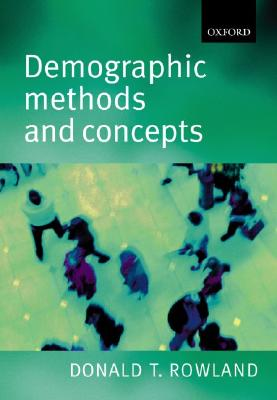 Demographic Methods and Concepts By Rowland, Donald T.