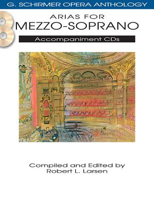 Arias for Mezzo-Soprano By Hal Leonard Publishing Corporation (COR)/ Larsen, Robert L. (EDT)